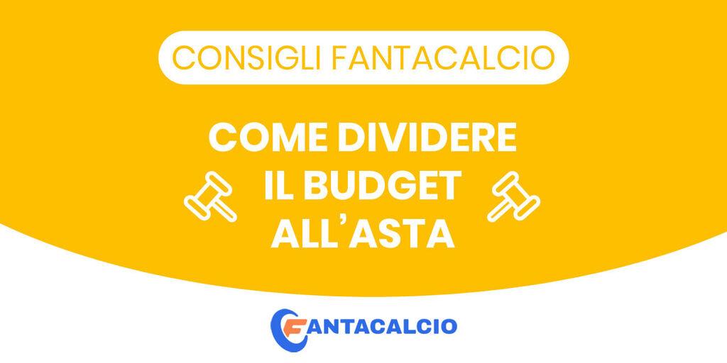 Consigli Fantacalcio: come dividere il budget all'asta