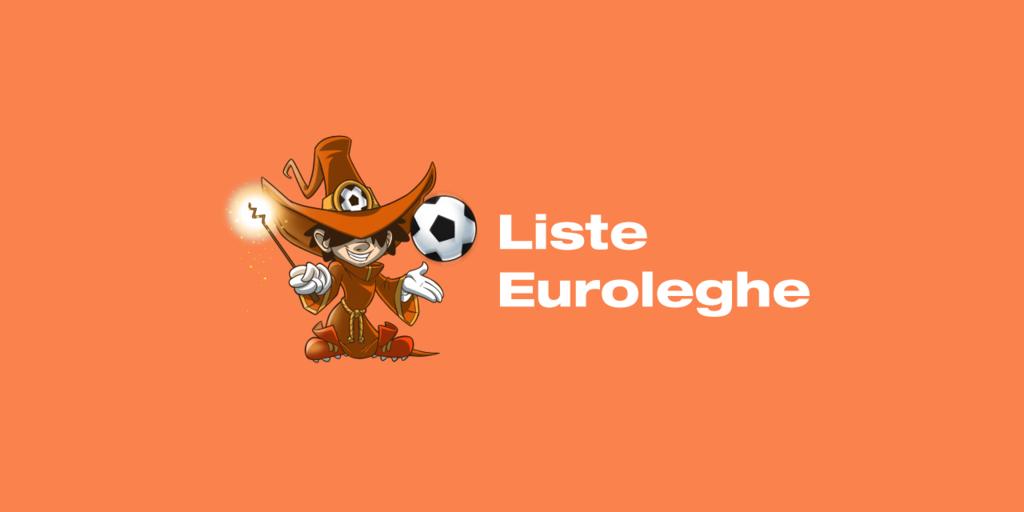 Euroleghe 2020-2021: ecco liste, ruoli e le quotazioni Classic e Mantra
